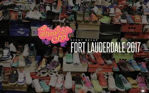 Sneaker Con 2017罗德岱儿堡站现场回顾
